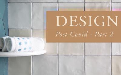 Design Post-COVID – Part 2